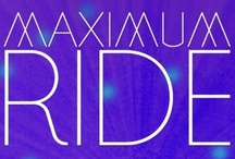 Maximum Ride / by Super Star
