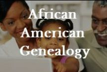 African American Genealogy / Learn the most helpful resources used by African American genealogy researchers. / by Robin Foster:  Genealogy & Social Networking