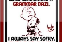 Grammar Nazi / by Leslie Beukelman