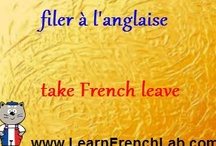 French Quotes / Learn French #quotes and #proverbs / by Learn French Lab
