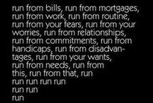 Run Baby Run / by Kathy Kane