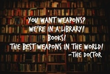 """You Say """"Bibliophile"""" Like it's a Bad Thing... / by Marissa K."""