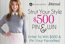 Strut Your Style Pin and Win / Our Pin & Win has ended, but that doesn't mean you can't still get outfit ideas and inspiration from these stylish bloggers. Click any of the pins below to see their style guides! / by DivineCaroline.com