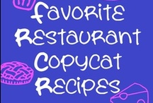 Cooking tips and copycats / by Jandi McCormack