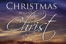 CHRISTmas / by Lori Susott