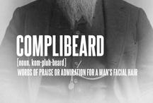 Behold the Beard / by Carlina Vanjo