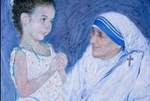 Mother Teresa / by Lori Susott