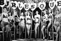 Burlesque / by Kim Hernandez