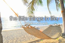 all the little things I love / You have to learn to appreciate the little things in life. / by Autumn .