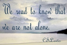 Why Read? / No better way to reduce stress and educate your mind for these changing times...Relax, take out a good book and enjoy yourself!  You won't regret it!! / by Ruth Lee