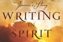 Writing in Spirit: Jeanne's Story / by Ruth Lee