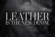 Luscious Leather! / by Sharyn B