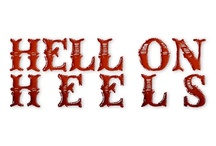 Hell on Heels / by Andrea Rigby