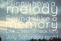 Melody Sounds a Lot like Memory / by Hannah Conley