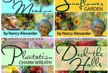 """Wreath Making E-Books / Nancy of Ladybug Wreaths has written many e-Books.  Some of them are on wreath design, and one is """"Yard Sale Treasures"""".   """"My Secret Vendors"""" gives away ALL Nancy's favorite vendors and supplies she loves to use in her gorgeous designs! Others teach you how to shop at National Wholesale Markets, while others teach you how to take advantage of sales at local craft and hobby stores. / by Ladybug Wreaths, Nancy Alexander"""