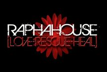 RAPHA HOUSE / Love.Rescue.Heal / by moriah baker