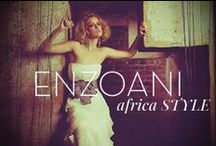 Enzoani Africa Style / What inspires the Enzoani office based in South Africa / by Enzoani