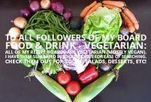 Food & Drink - Vegetarian / by Amanda Fox