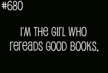 This Is Me: Bookworm. / I've always loved to read...it's a great way to leave your everyday life for a while. / by Oh So Angelic