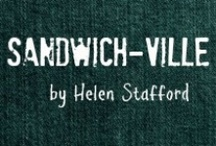 SANDWICH-VILLE / by Helen Stafford