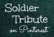 SOLDIER TRIBUTE / Our soldiers are so brave and wonderful! I am a proud supporter of our troops. This board is dedicated to those serving in the military, fighting for my freedom, and have died in combat. THANK YOU FOR YOUR SERVICE! / by Helen Stafford