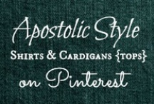 APOSTOLIC TOPS / For modest shirts, cardigans, sweaters, etc. For modest and cute outfit idea's see my blog! http://blueeyedbeautyblogg.blogspot.com/p/style.html / by Helen Stafford