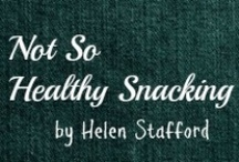 Not So Healthy Snacking / by Helen Stafford