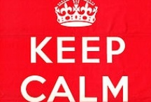 Keep Calm.... / by Allison Hayes