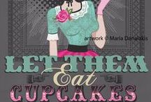 Cake/cupcakes / by Audrey Cleave