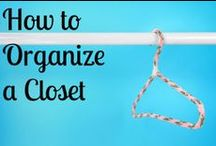 Closet Organizing Tips  / Beautiful Closets that are also smartly organized with solutions to outsmart your chaos behind every door. / by Molly Hayden Gold