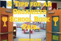 Book Fair Organizing Ideas / From decorations to organization all kinds of tips for book fair chairs and committees to have a successful event. / by Molly Hayden Gold