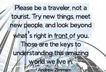 Be a traveler, not a tourist / by Alejandra Pertini