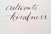 Kindness / by Penne Baker