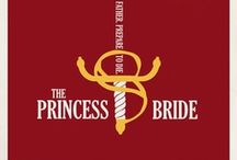 The Princess Bride (Movie and Book) / by John Witter