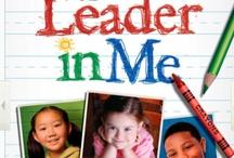 Leader in me!   / by Rachel Warrington