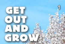 Get Out And Grow Sweepstakes / by DeLaine Blake