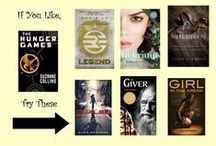 If You Like...The Hunger Games / Books similar to the Hunger Games. We have all the books at our library, just click on the covers to determine if they're available. If not, be sure to place a hold. / by Otis Library