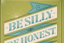Say it / by Catherine / Snow Daisy Studio