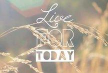 Words to Live By / by Rachel Schmitz