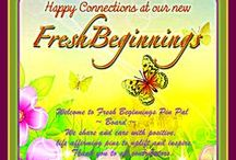 """Fresh Beginnings Pin-Pals / Fresh Beginnings(www.fresh-beginnings.com) is the name of our personal development company, blog and groups on other networks. This board is for old friends & new to pin life-affirming, transformative ideas that uplift and inspire & make us """"oohh and ahh.""""  We appreciate  all contributions, likes and re-pins. For an invite just  follow & or comment. To add others follow them,go to edit and add. Please NO SPAM, ADVERTISING OR NUDITY. WE REMOVE THOSE PINS AND YOU AS A PIN PAL SO WHY BOTHER?   / by CD CREATIVE COMMUNICATIONS"""