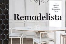 The Remodelista Book / Photographs and sneak peaks inside the new book, Remodelista: A Manual for the Considered Home. Out November 5th, 2013 on Artisan Books. / by Remodelista