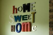 Home sweet home / by ««« Camille Warren »»»