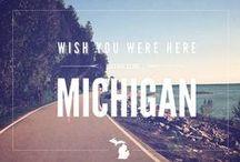 Michigan <3 / by Spencer Lauren