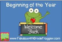 Beginning of the Year / by Fabulous 4th Grade Froggies