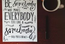 Quotes / by Kelsey Jones