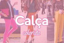 Calças - Coloridas / by Casa Alberto Tecidos
