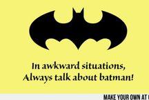 100% BATMAN / by Alyssa Henry