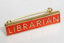 Librarianship / by Melissa Kash-Holley