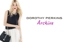 Dorothy Perkins Archive / An archive of our pins! / by Dorothy Perkins