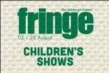 2013 Children's Shows / by Edinburgh Festival Fringe Society